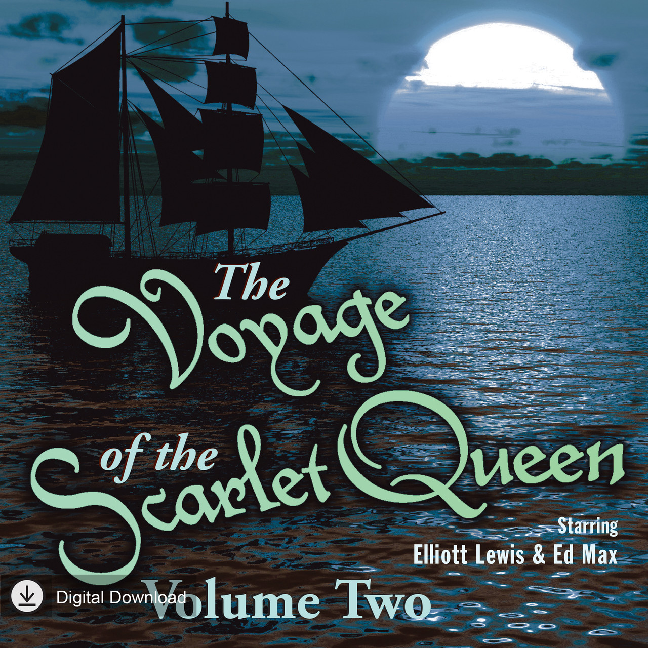 Voyage of the Scarlet Queen: Volume Two (MP3 Download)
