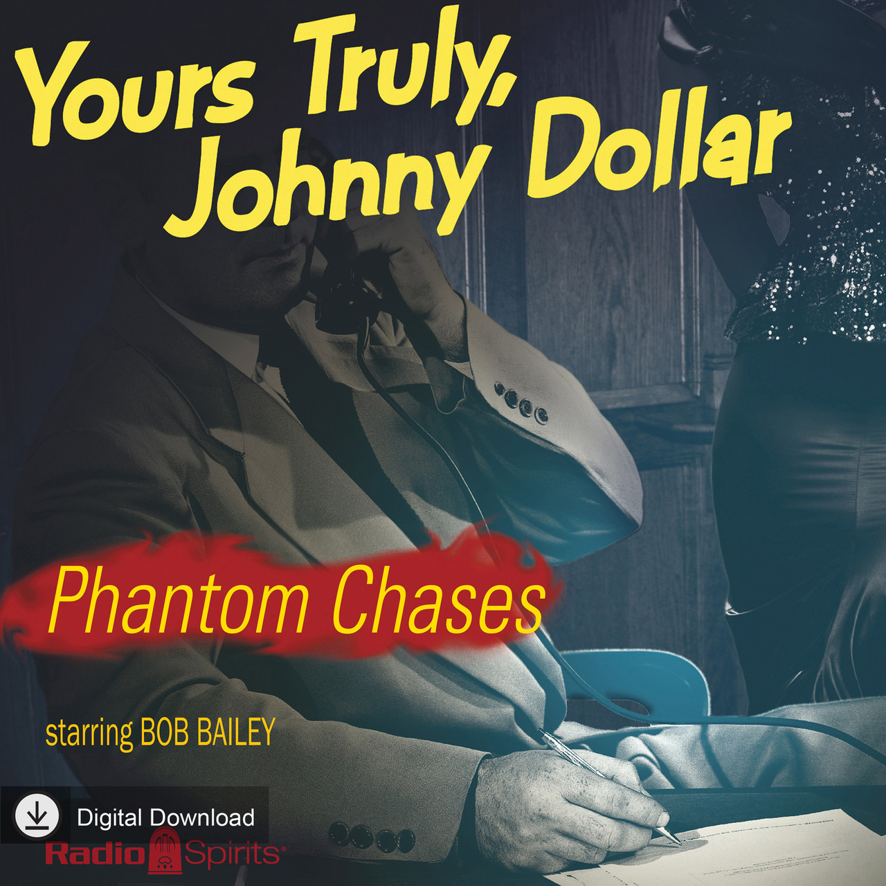 Yours Truly Johnny Dollar: Phantom Chases (MP3 Download)