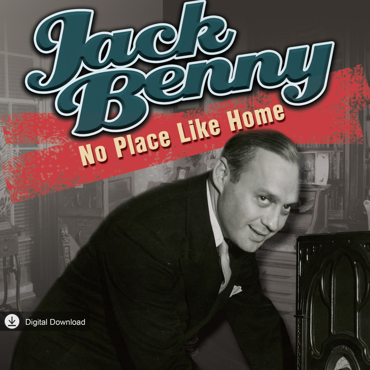 Jack Benny: No Place Like Home (MP3 Download)