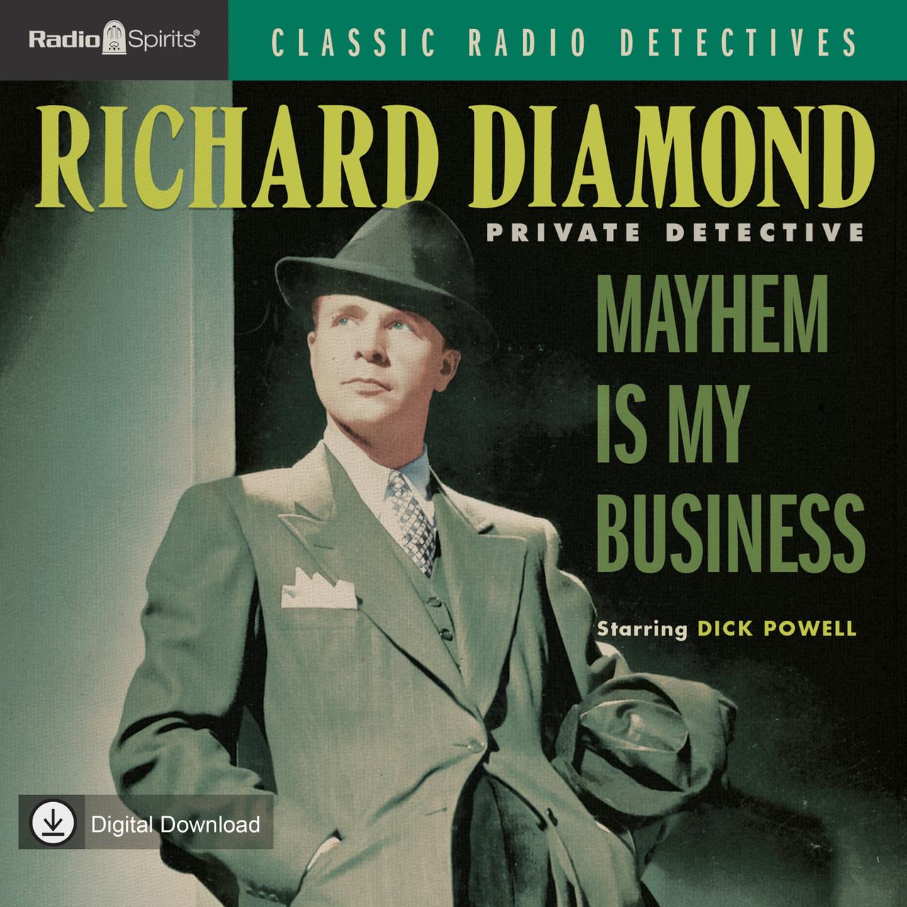 Richard Diamond: Mayhem Is My Business (MP3 Download)