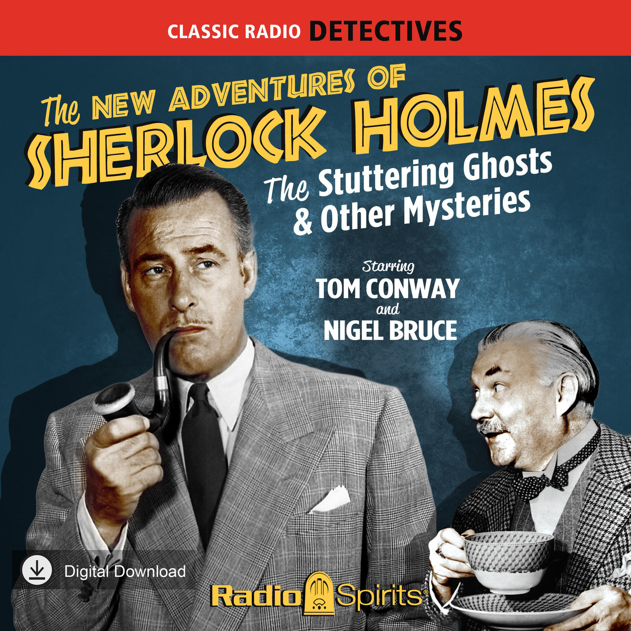 The New Adventures of Sherlock Holmes: The Stuttering Ghost & Other Mysteries (MP3 Download)