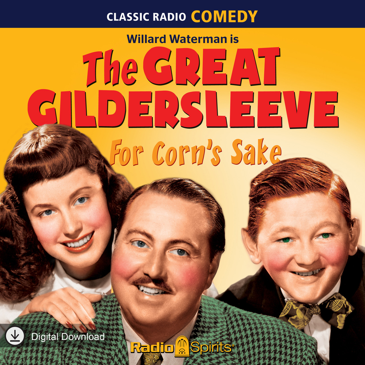 The Great Gildersleeve: For Corn's Sake (MP3 Download)