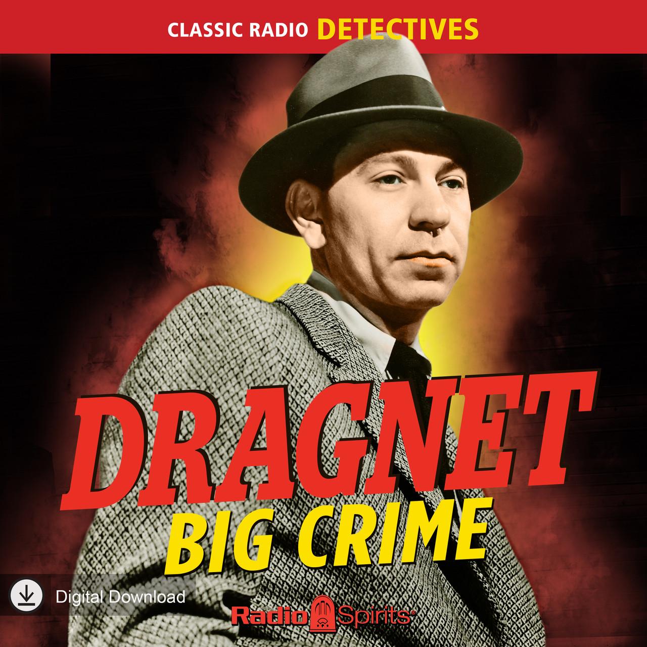 Dragnet: Big Crime (MP3 Download)