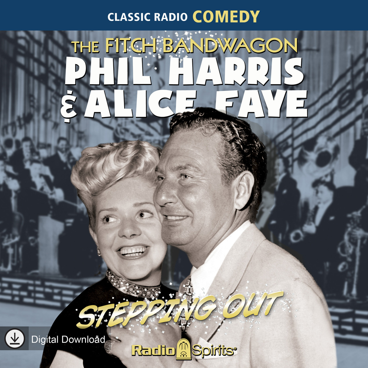 Fitch Bandwagon Phil Harris-Alice Faye: Stepping Out (MP3 Download)