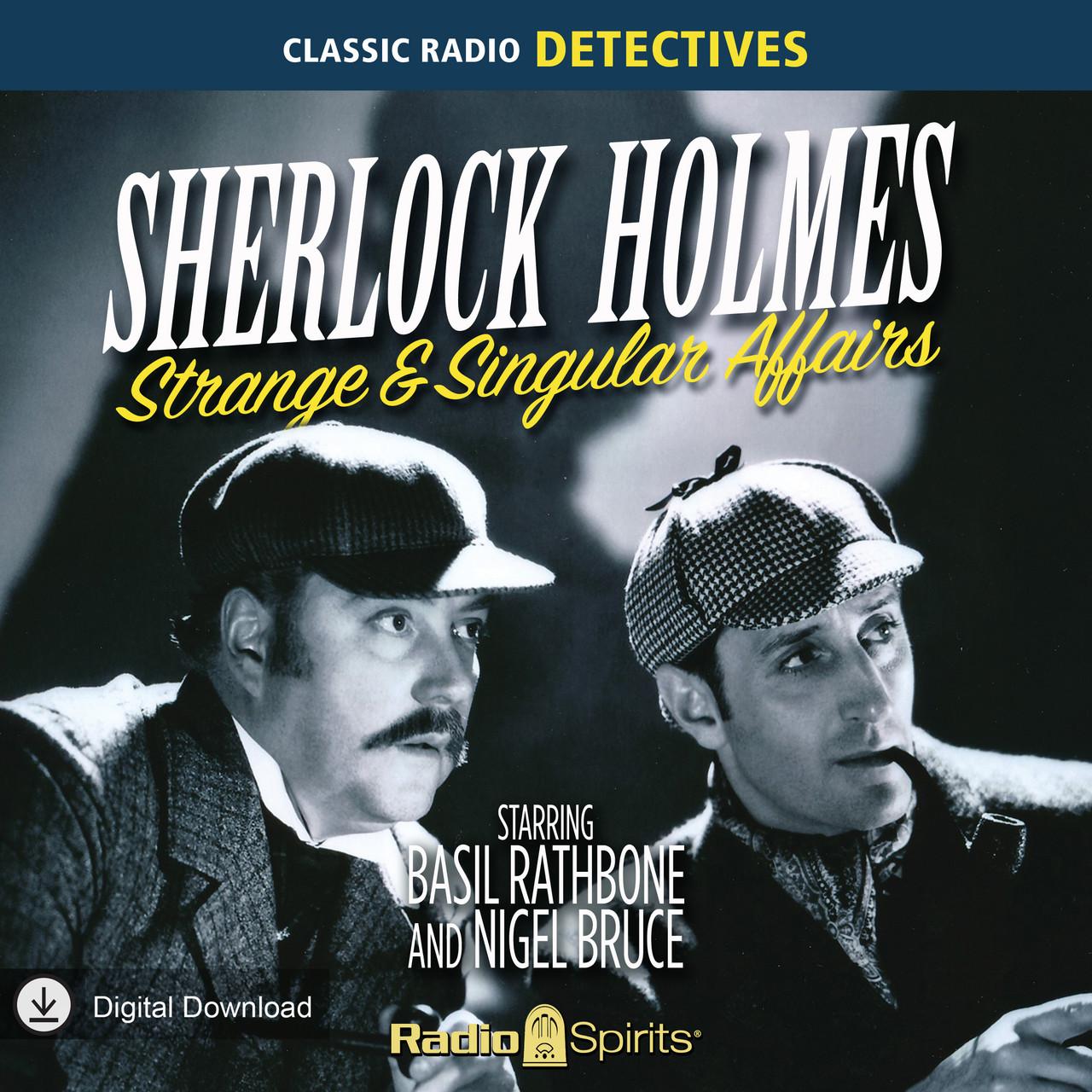 Sherlock Holmes: Strange & Singular Affairs (MP3 Download)