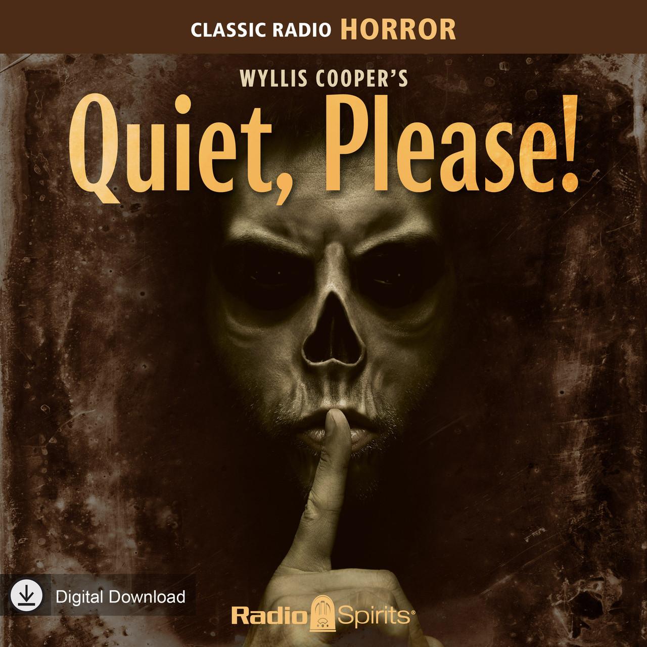 Wyllis Cooper's Quiet, Please! (MP3 Download)