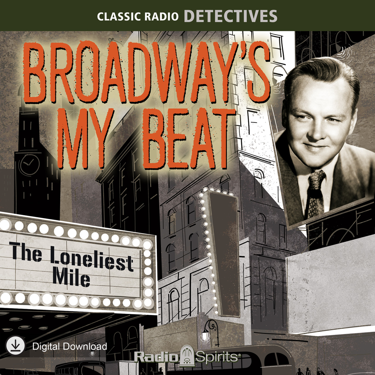 Broadway's My Beat: The Loneliest Mile (MP3 Download)