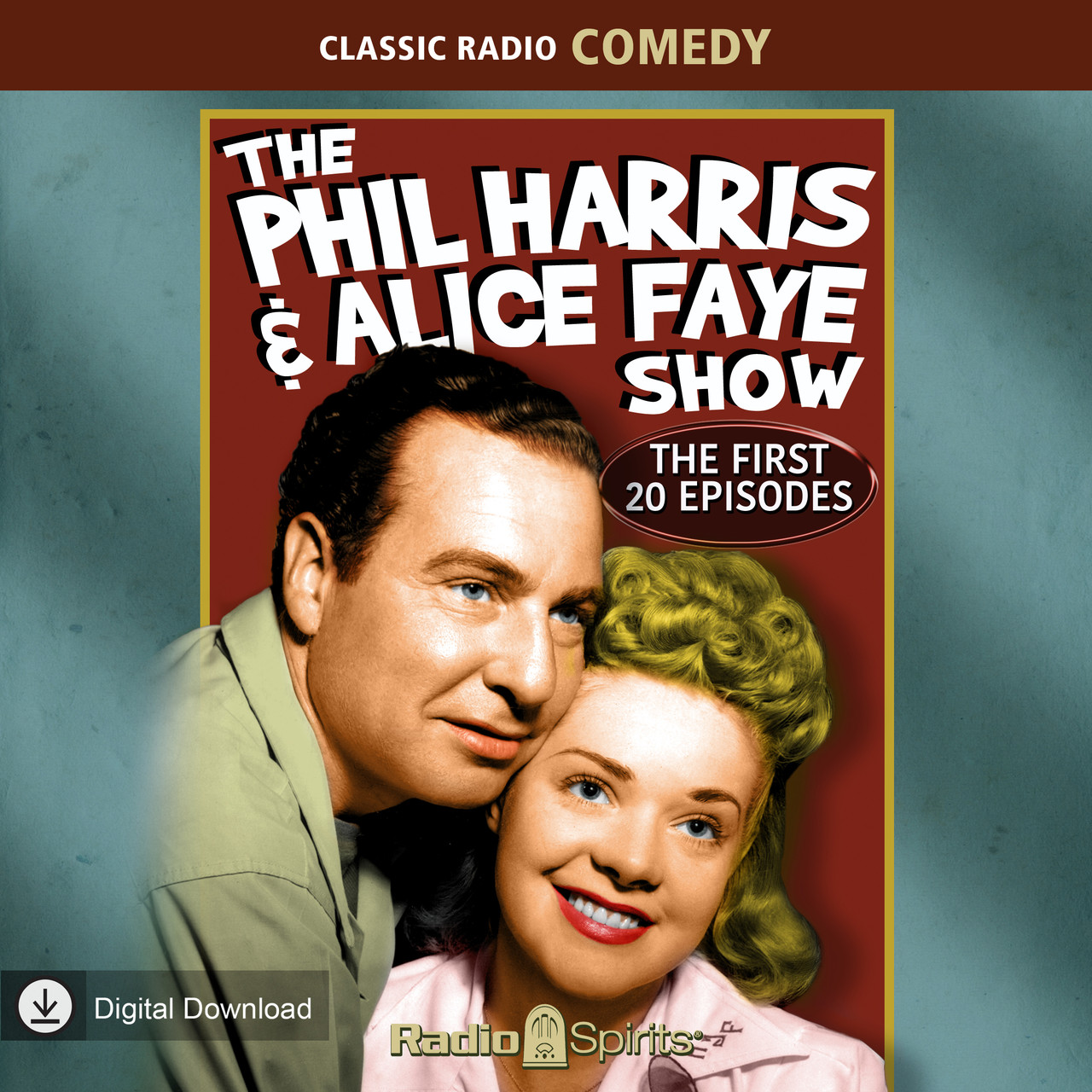 The Phil Harris - Alice Faye Show: The First 20 Episodes (MP3 Download)