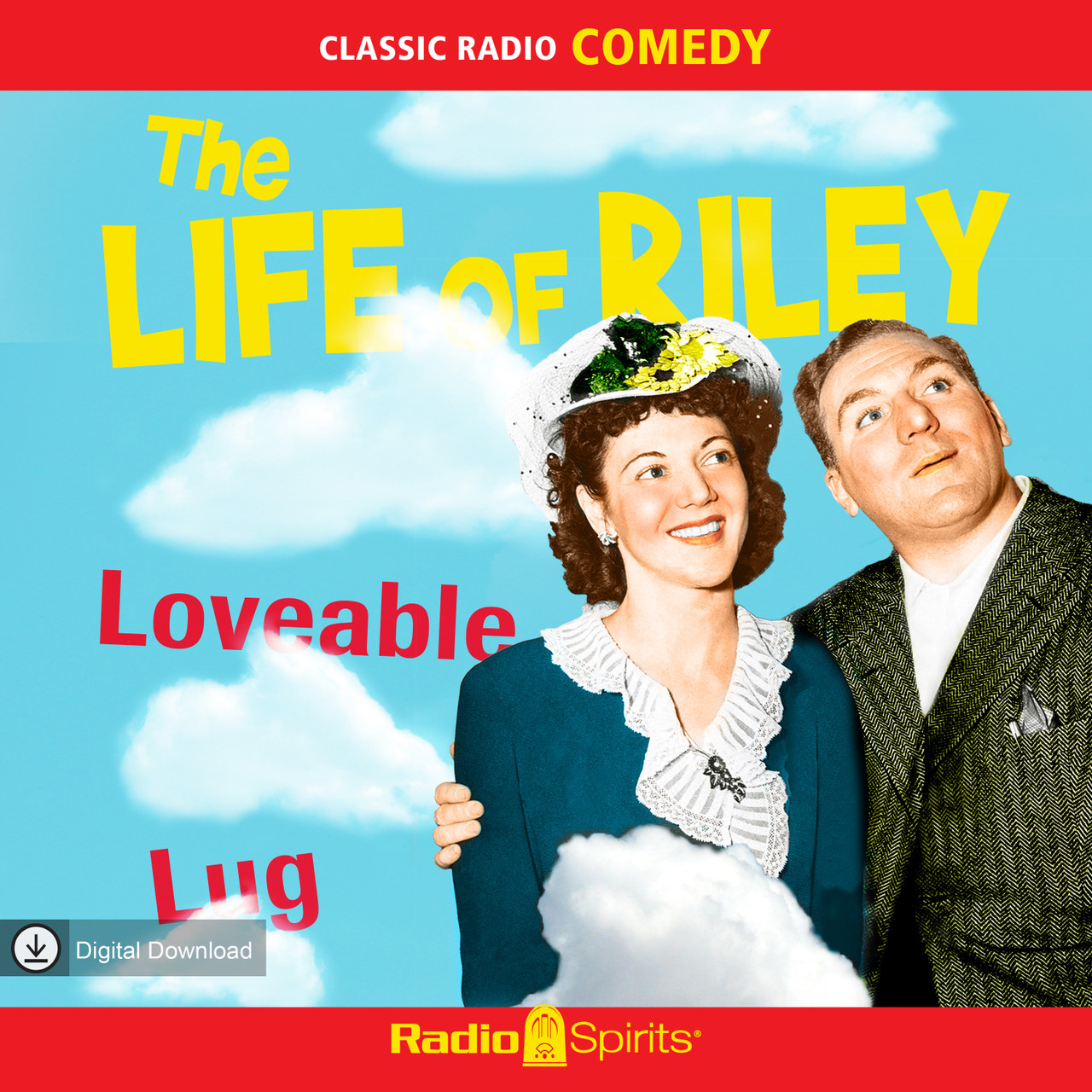 The Life of Riley: Loveable Lug (MP3 Download)