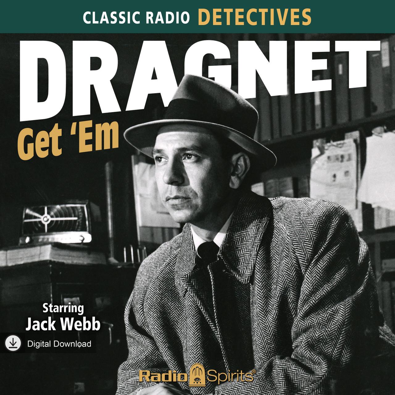 Dragnet: Get 'Em (MP3 Download)