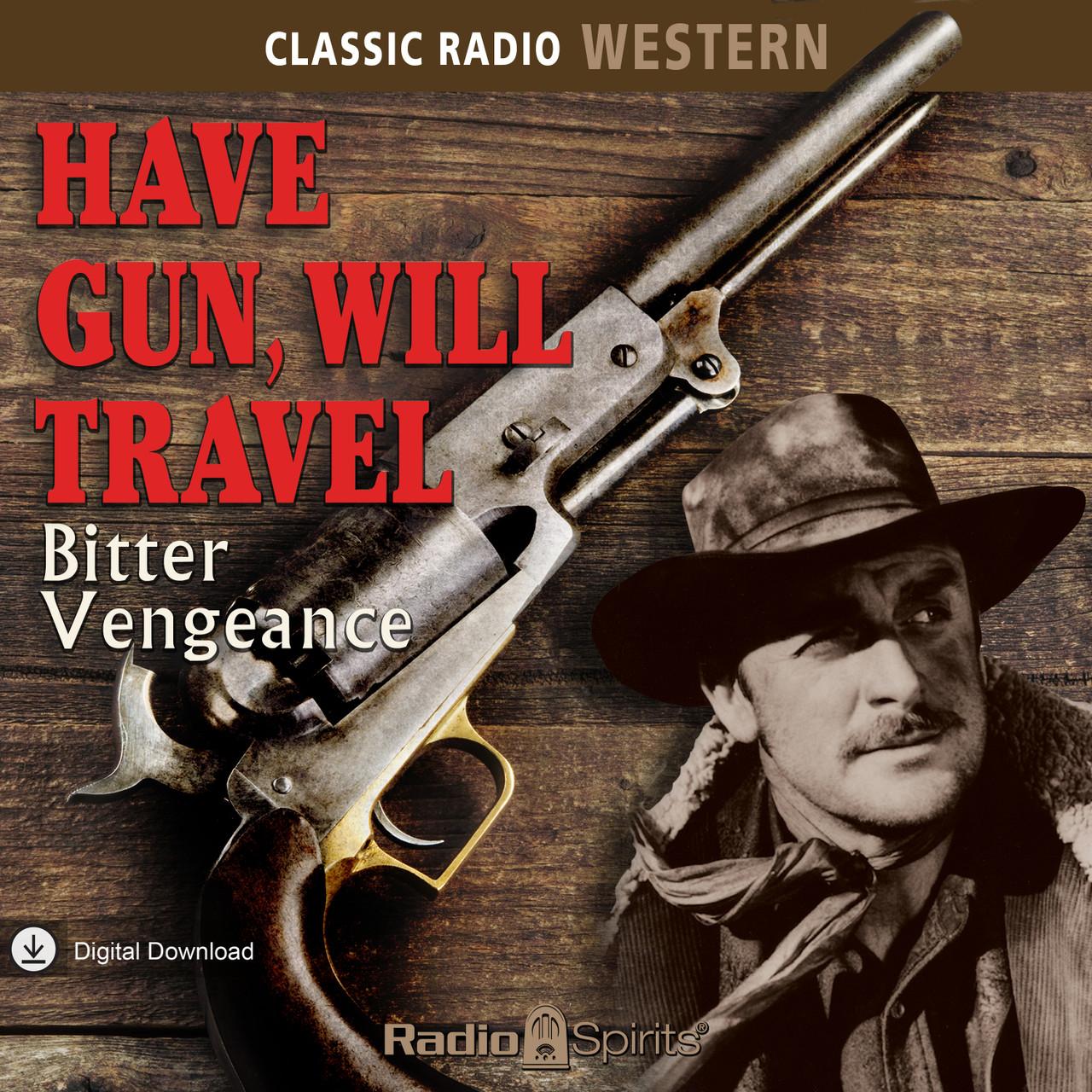 Have Gun Will Travel: Bitter Vengeance (MP3 Download)