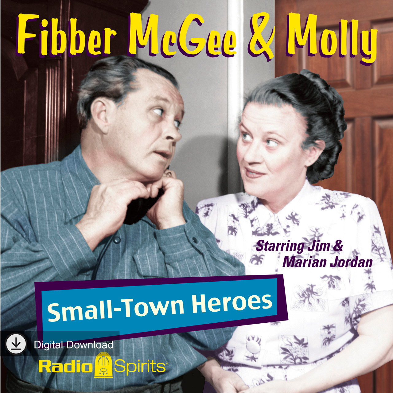 Fibber McGee & Molly: Small Town Heroes (MP3 Download)