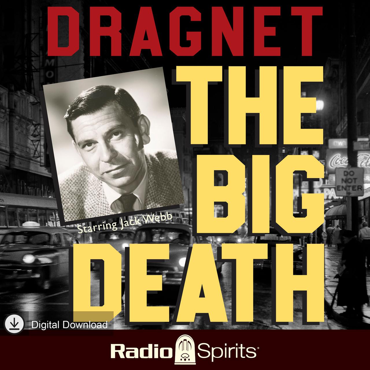 Dragnet: The Big Death