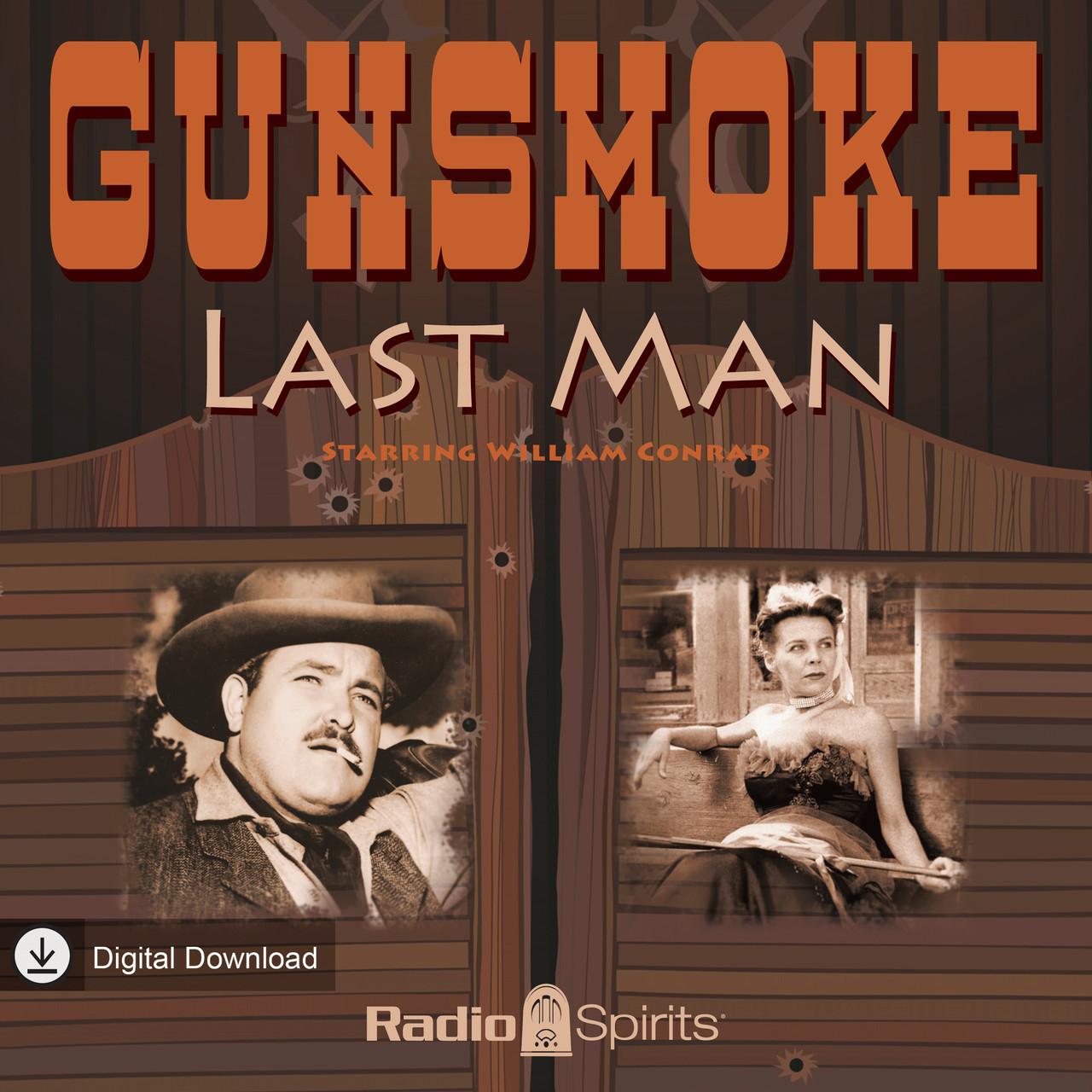 Gunsmoke: Last Man (MP3 Download)
