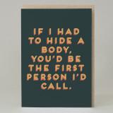 """Hide a body""Card"