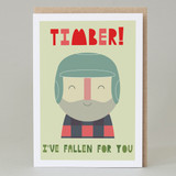 'Timber...I've Fallen For You' Card