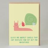 "'Slugs & Snails"" Card"