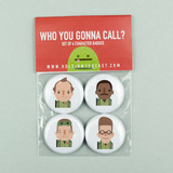Who you gonna call: Set of four badges
