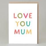 'Love you mum' Card