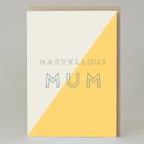 'Marvellous Mum' Text Card