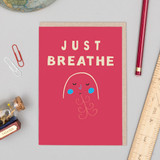 'Just Breathe' Card