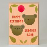 """""""Brother Bear"""" Card"""