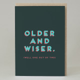 """Older and wiser"" Card"