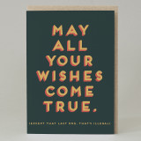 """May all your wishes come true"" Card"
