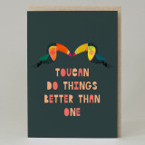 Toucan do things better than one Card