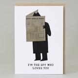 'I'm the spy who loves you' Dark Card