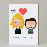 'When I met you' Card