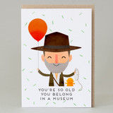 'You belong in a museum' Indiana Jones Card3
