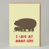 'I Love My Moma Bear' Card