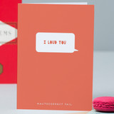 'I Loud You' Text Fail Card