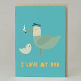 'I Love My Dad' Seagull Card