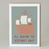 'All aboard the birthday boat' Card