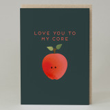 """Love you to my core""Card"