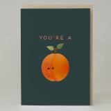 """""""You're a peach""""Card"""