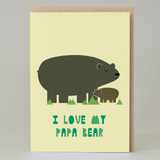 'I Love My Papa Bear' Card