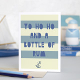 'Yo Ho Ho and a Bottle of Rum' Card