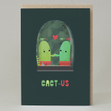 """Cact-I + Cact-You = Cact-Us"" Card"