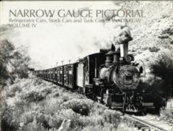 NARROW GAUGE PICTORIAL: VOLUME IV