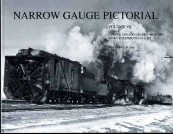 NARROW GAUGE PICTORIAL: VOLUME VII