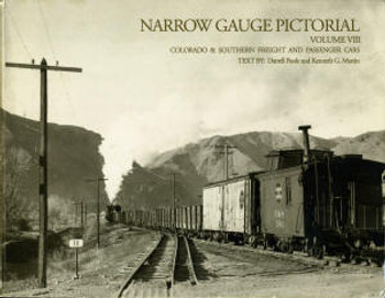 NARROW GAUGE PICTORIAL: VOLUME VIII