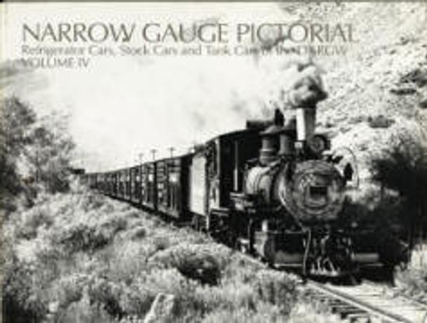 NARROW GAUGE PICTORIAL: VOLUME IV
