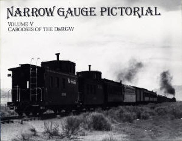 NARROW GAUGE PICTORIAL: VOLUME V