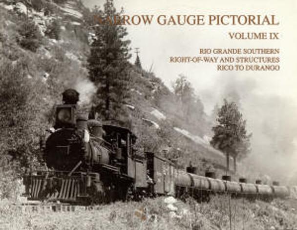 NARROW GAUGE PICTORIAL: VOLUME IX