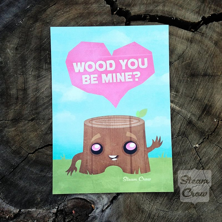 Wood You Be Mine Miniprint