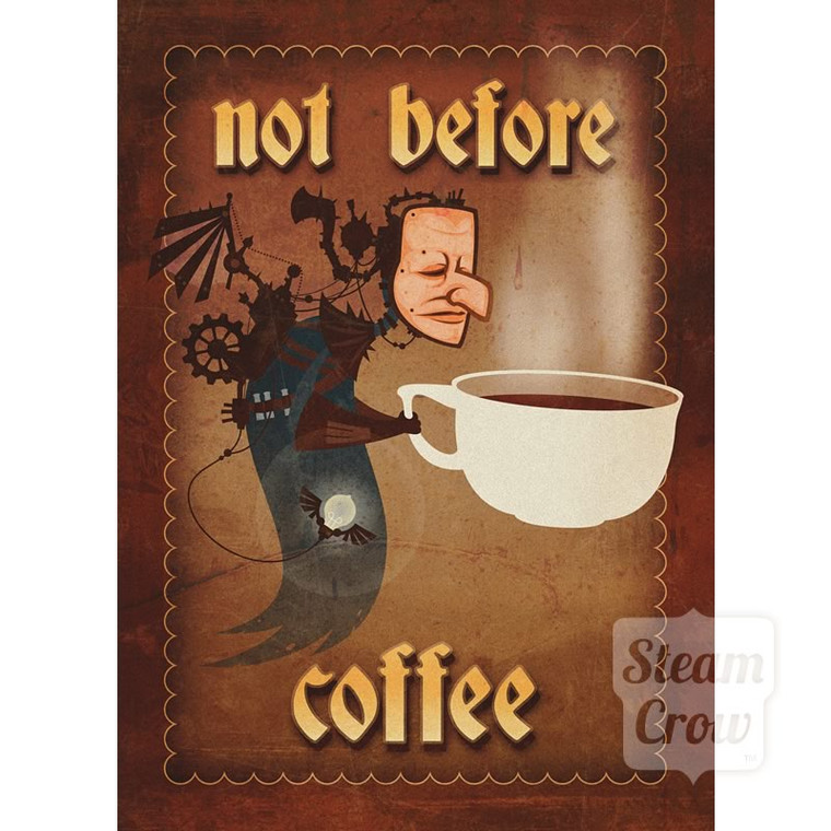 Not Before Coffee Miniprint