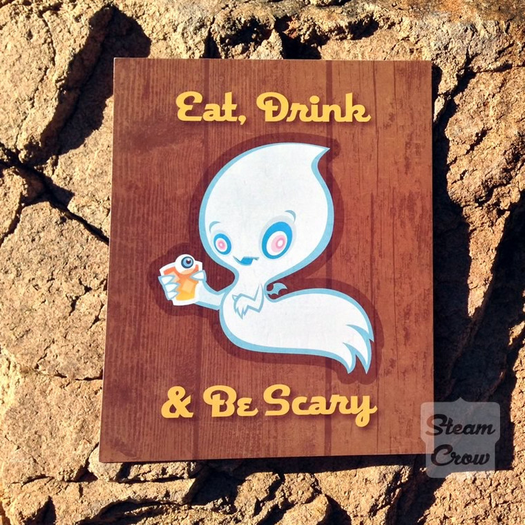 Eat Drink Be Scary 8x10
